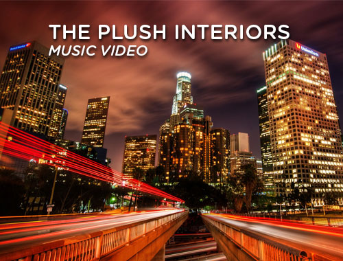 Music Video The Plush Interiors